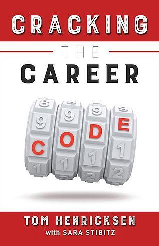 Tom Henricksen Cracking the Career Code Guest Blogger Raylee Melton