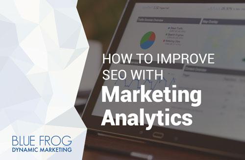 How to Improve SEO with Marketing Analytics