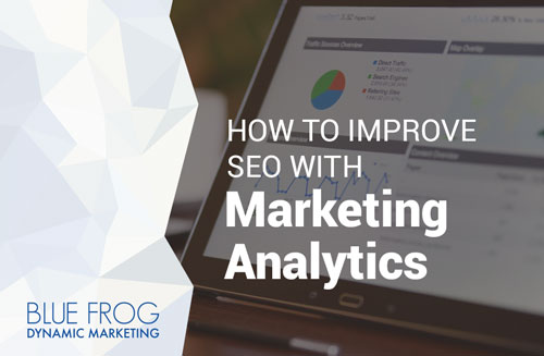How to Improve SEO with Marketing Analytics